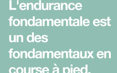 Endurance «fondamentale» ?